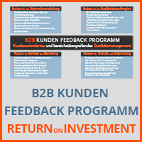B2B KUNDEN FEEDBACK PROGRAMM  - Return on Invvestment