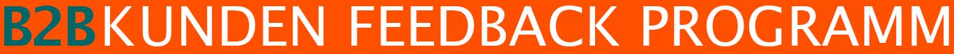 B2B KUNDEN FEEDBACK PROGRAMM