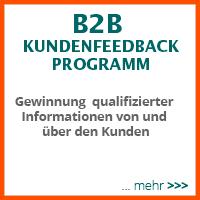 B2B Kundenfeedback - Gewinnung qualifizierter Informationen von und über den Kunden